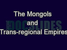 The Mongols and Trans-regional Empires