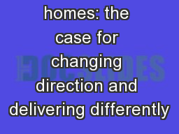 Empty homes: the case for changing direction and delivering differently
