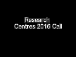 Research Centres 2016 Call