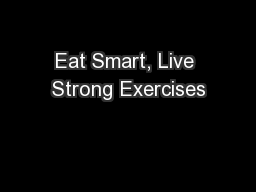 Eat Smart, Live Strong Exercises