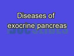 Diseases of exocrine pancreas