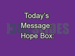Today's Message: Hope Box: