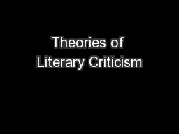 Theories of Literary Criticism PowerPoint PPT Presentation
