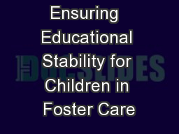 Ensuring  Educational Stability for Children in Foster Care