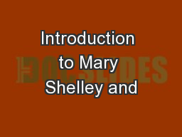 Introduction to Mary Shelley and