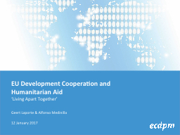 EU Development Cooperation and Humanitarian Aid PowerPoint PPT Presentation