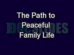 The Path to Peaceful Family Life
