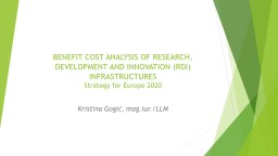 BENEFIT COST ANALYSIS OF RESEARCH, DEVELOPMENT AND INNOVATION (RDI) INFRASTRUCTURES