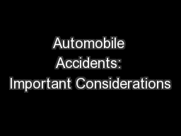 Automobile Accidents: Important Considerations