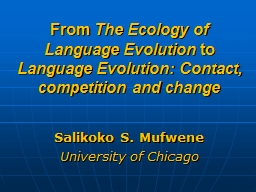 From  The Ecology of Language Evolution