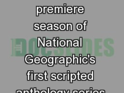 NEW SERIES Genius The premiere season of National Geographic's first scripted anthology series,