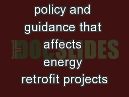 Exploring the policy and guidance that affects energy retrofit projects