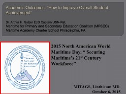 Academic Outcomes, �How to Improve Overall Student Achievement�