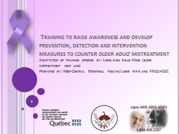 �Training to raise awareness and develop prevention, detection and intervention measures to counte