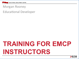 Training for EMCP Instructors PowerPoint PPT Presentation
