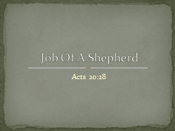 Acts 20:28 Job Of A Shepherd PowerPoint PPT Presentation