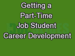 Getting a Part-Time Job Student Career Development