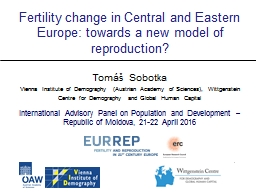 Fertility change in Central and Eastern Europe: towards a new model of reproduction?