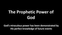 The Prophetic Power of God PowerPoint PPT Presentation