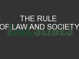 THE RULE OF LAW AND SOCIETY PowerPoint PPT Presentation