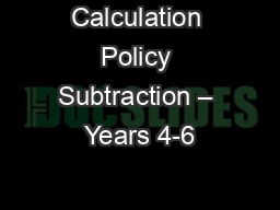 Calculation Policy Subtraction – Years 4-6