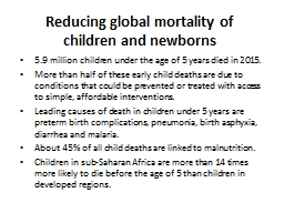 Reducing global mortality of children and newborns PowerPoint PPT Presentation