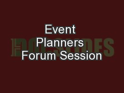 Event Planners Forum Session