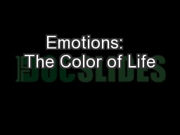 Emotions:  The Color of Life