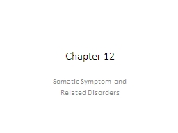 Chapter 12 Somatic Symptom and