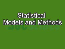 Statistical Models and Methods PowerPoint PPT Presentation