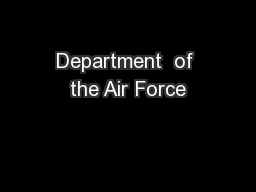 Department  of the Air Force PowerPoint PPT Presentation