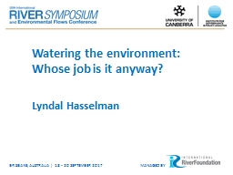 Watering the environment: Whose job is it anyway?