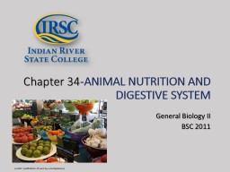 Chapter 34- ANIMAL NUTRITION AND DIGESTIVE SYSTEM PowerPoint PPT Presentation