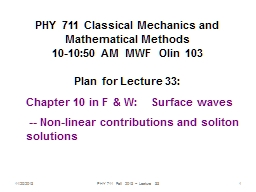 11/14/2014 PHY 711  Fall 2014 -- Lecture 34 PowerPoint PPT Presentation
