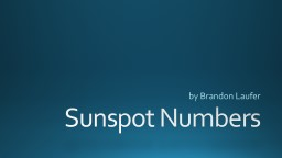 Sunspot Numbers by Brandon Laufer