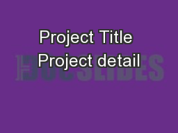 Project Title Project detail