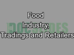 Food Industry, Tradings and Retailers