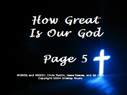 WORDS and MUSIC: Chris Tomlin, Jesse Reeves, and Ed Cash PowerPoint Presentation, PPT - DocSlides
