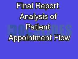 Final Report Analysis of Patient Appointment Flow
