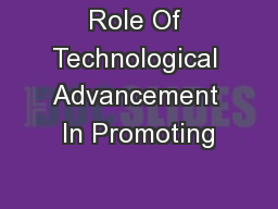 Role Of Technological Advancement In Promoting