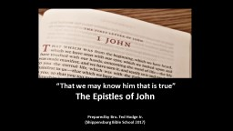 """""""That we may know him that is true"""""""