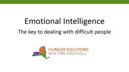 Emotional Intelligence  The key to dealing with difficult people