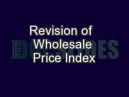 Revision of  Wholesale Price Index