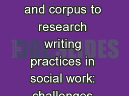 Combining  ethnography and corpus to research writing practices in social work: challenges and oppo