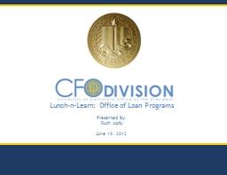 Lunch-n-Learn:  Office of Loan Programs