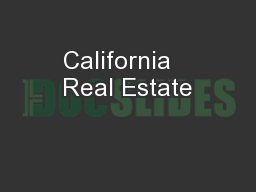 California   Real Estate PowerPoint PPT Presentation