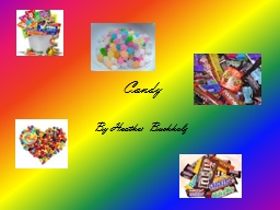Candy By Heather Buchholz