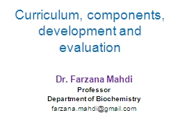 Curriculum, components, development and evaluation PowerPoint PPT Presentation