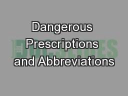 Dangerous Prescriptions and Abbreviations