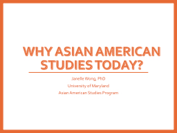 WHY Asian American Studies Today?